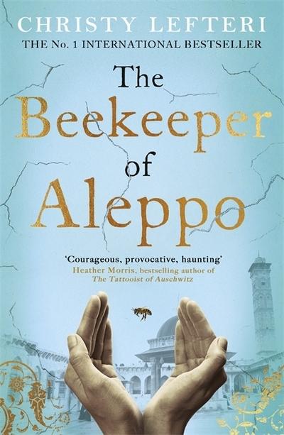 Beekeeper of Aleppo - Christy Lefteri