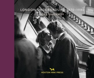 London Underground 1970-1980 - Mike Goldwater