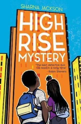 Highrise Mysteries - Sharna Jackson