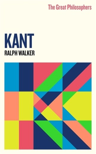 Kant - Ralph Charles S Walker