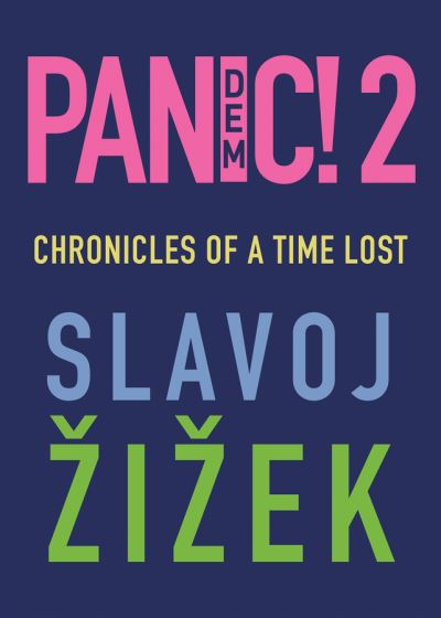 Pandemic! 2 - Zizek (author) Slavoj