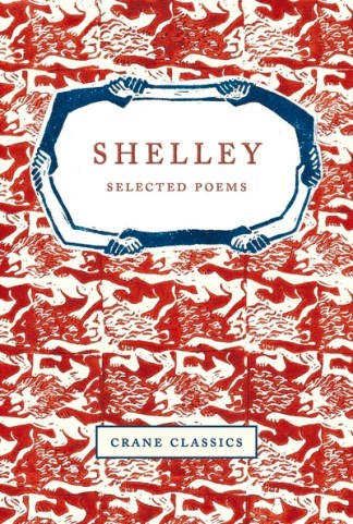 Shelley: Selected Poems - Shelley (author Percy