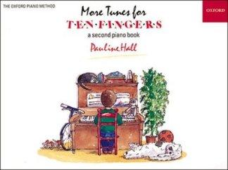 More Tunes for Ten Fingers - Pauline Hall