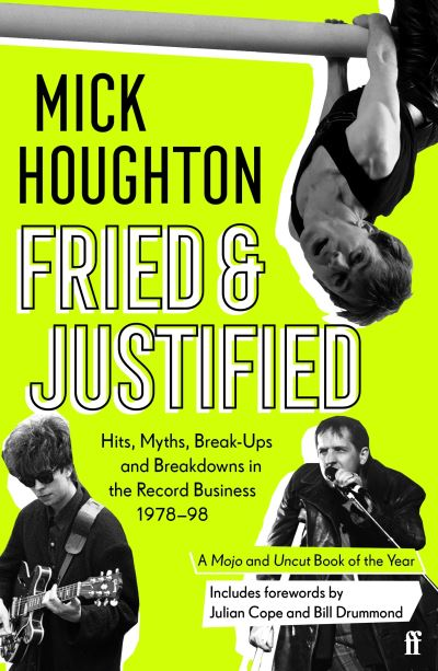Fried & justified - Mick Houghton