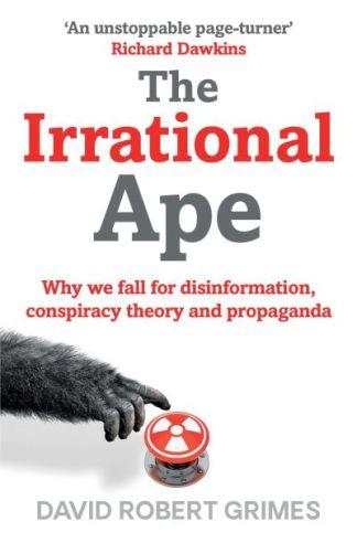 The irrational ape - David Robert Grimes