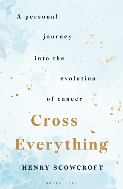 Cross everything - Henry Scowcroft