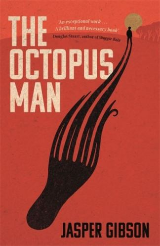 The octopus man - Jasper Gibson