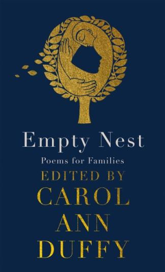 Empty nest - Carol Ann Duffy