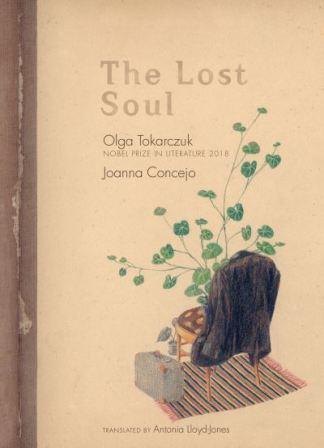The lost soul - Olga,1962-,auth Tokarczuk