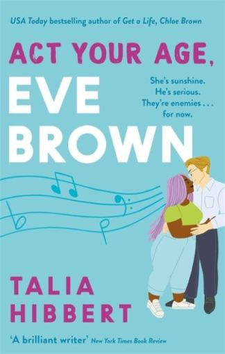 Act your age, Eve Brown - Talia Hibbert