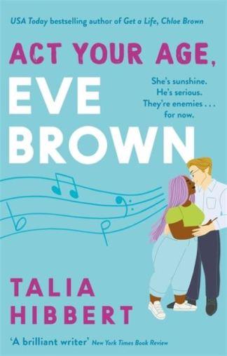 Act your age, Eve Brown - Talia Hibbert