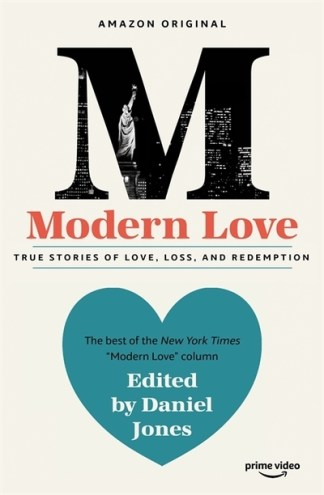 Modern Love: Now an Amazon Prime series - Daniel Jones