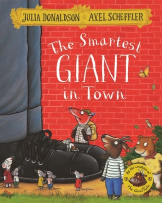The Smartest Giant in Town - Julia Donaldson