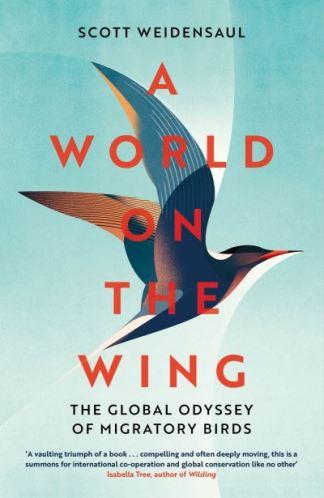 A World on the Wing - Weidensaul Scott