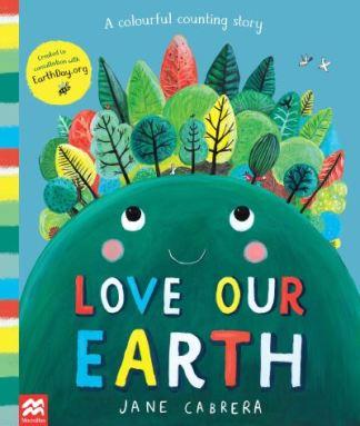 Love our Earth - Jane Cabrera