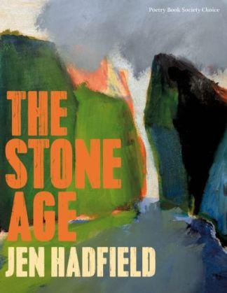 The Stone age - Jen Hadfield