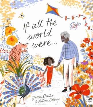 If All the World Were... - Joseph Coelho