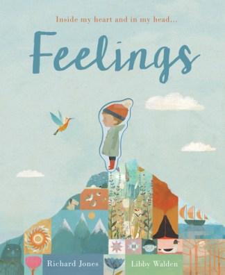 Feelings: Inside my heart and in my head... - Libby Walden