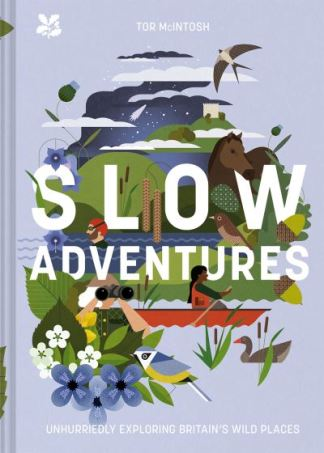 Slow adventures - Tor McIntosh