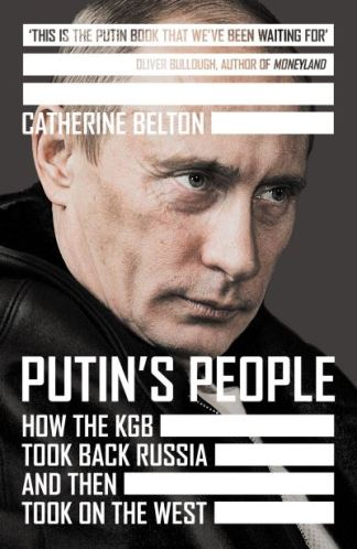 Putin's People - Belton Catherine