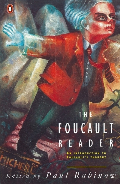 The Foucault Reader: An Introduction to Foucault's Thought - Michel Foucault