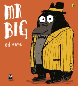 Mr Big - Ed Vere