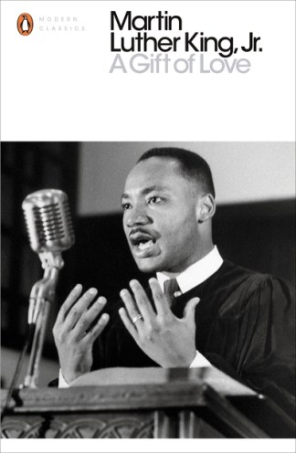 A Gift of Love - Martin Luther,  King