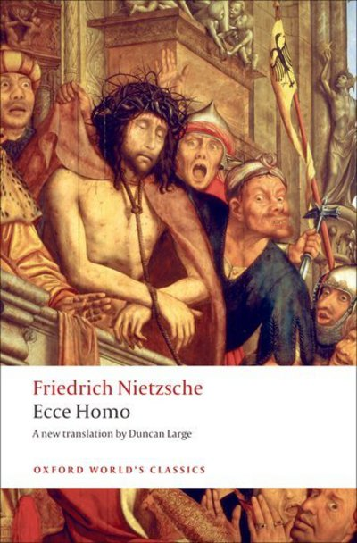 Ecce Homo How To Become What You Are - Friedrich Nietzsche