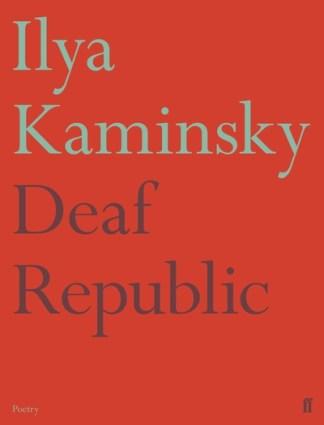 Deaf Republic - Ilya Kaminsky