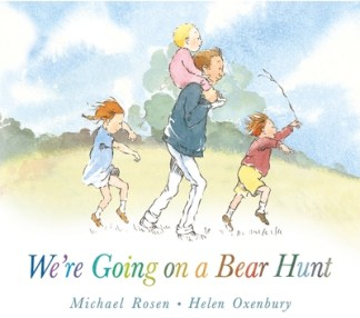 We're Going on a Bear Hunt - Michael Rosen