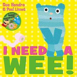 I Need a Wee! - Hendra Sue