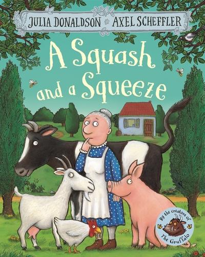 A Squash and a Squeeze - Julia Donaldson
