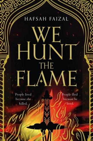 We Hunt the Flame - Faizal Hafsah