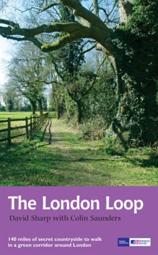 The London Loop: Recreational Path Guide - Colin Saunders