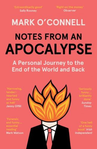 Notes from an Apocalypse - O'Connell Mark