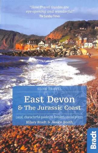East Devon & the Jurassic Coast - Bradt Hilary
