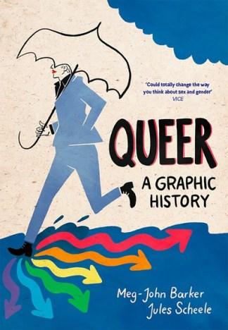 Queer: A Graphic History - Meg John Barker