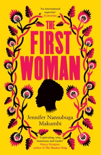 The First Woman - Nansubuga Makum Jennifer
