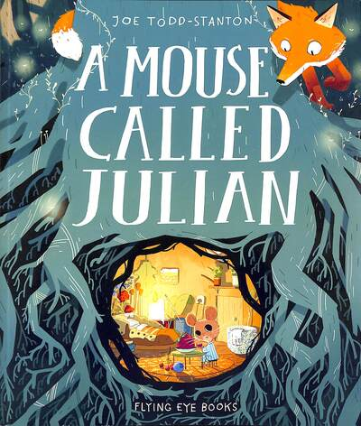 A Mouse Called Julian - Todd-Stanton Joe