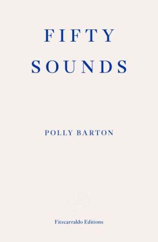 Fifty Sounds - Barton Polly