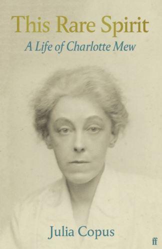 Charlotte Mew - Julia Copus