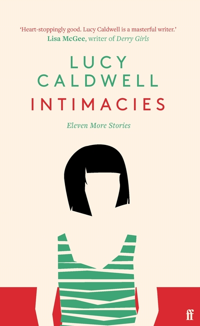 Intimacies - Caldwell Lucy
