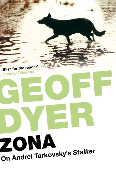 Zona - Geoff Dyer