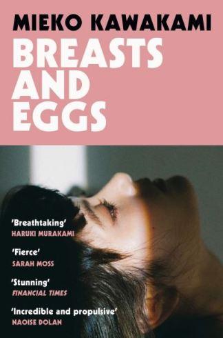 Breasts and Eggs - Mieko Kawakami