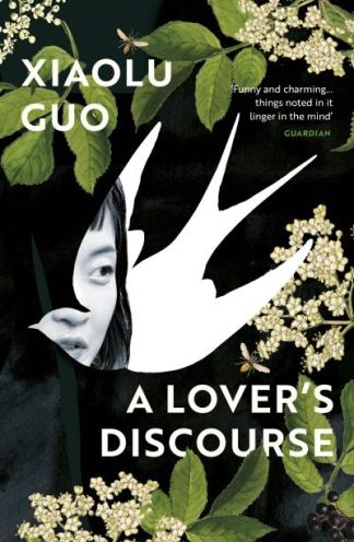 A lover's discourse - Xiaolu Guo
