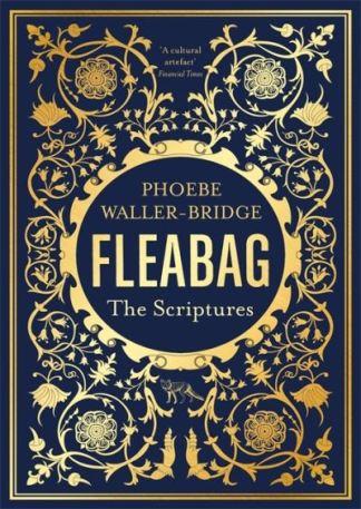 FLEABAG THE SCRIPTURES - WALLER-BRIDGE ( PHOEB