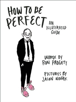 How to be perfect - Ron Padgett