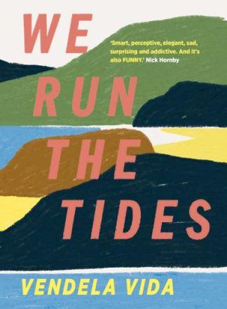 We Run the Tides - Vida Vendela