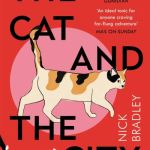 The Cat and the City - Bradley Nick