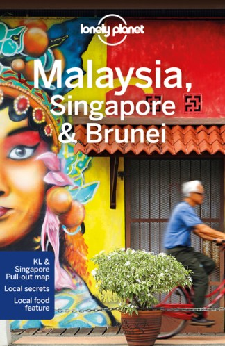 Lonely Planet Malaysia, Singapore & Brunei - Planet Lonely